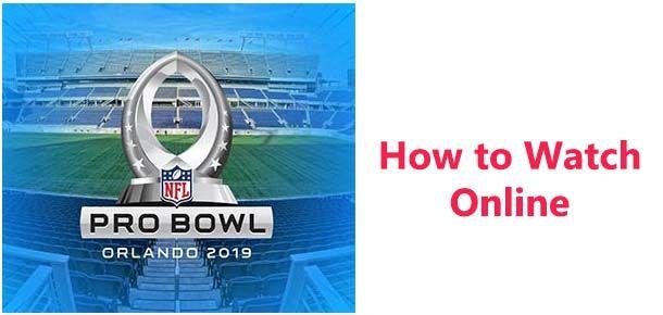 pro bowl 2019 live stream